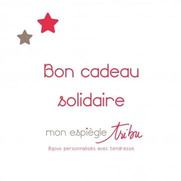 Bon cadeau solidaire - Bijoux personnalisés